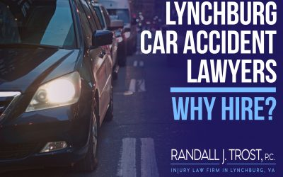 Lynchburg Car Accident Lawyers Why Hire